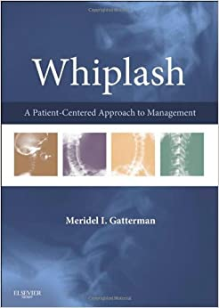 Whiplash: A Patient Centered Approach to Management, 1e