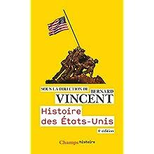 Histoire des États-Unis: Nouvelle édition 2016 (Champs Histoire) (French Edition)