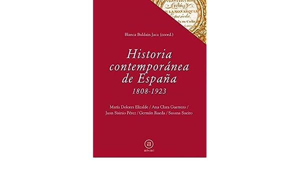 Historia contemporánea de España, 1808-1923 by Juan Sisinio Pérez Garzón 2011-04-25: Amazon.es: Juan Sisinio Pérez Garzón: Libros