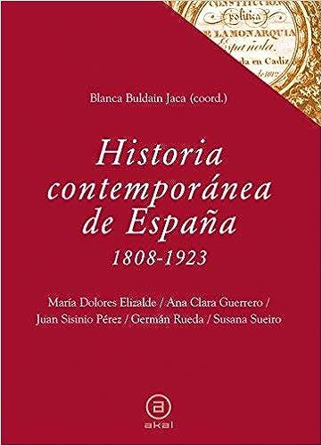 Historia contemporánea de España, 1808-1923 by Juan Sisinio Pérez ...