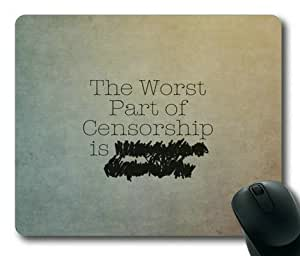 Funny Worst Part of Censorship Rectangle Non-Slip Mousepad