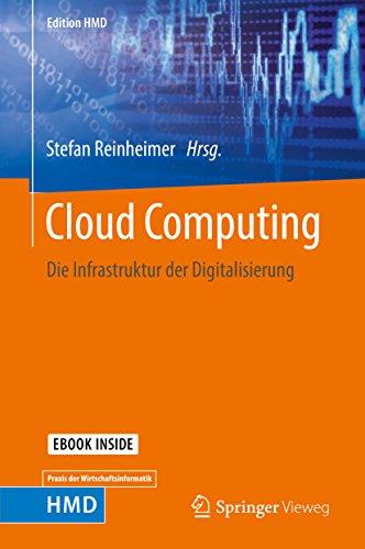 Cloud Computing: Die Infrastruktur der Digitalisierung (Edition HMD) (German Edition) (Network As A Service For Next Generation Internet)