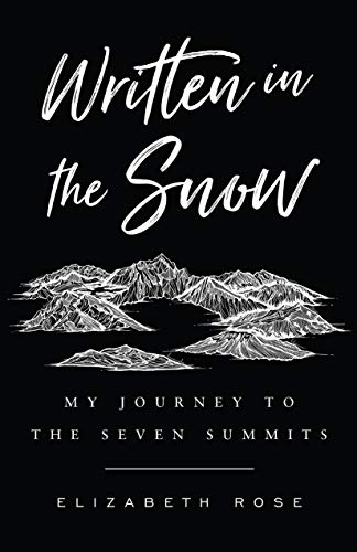 Pdf Outdoors Written in the Snow: My Journey to the Seven Summits