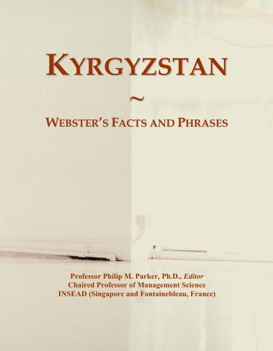 Kyrgyzstan: Webster's Facts and Phrases...