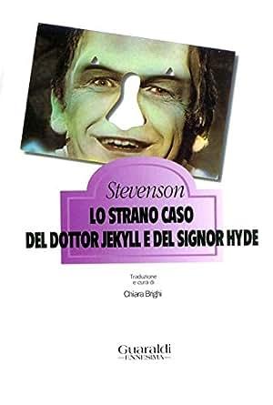 Lo strano caso del dottor Jekyll e del signor Hyde (Ennesima) (Italian