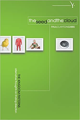 The Seed and the Cloud: Alternative Thoughts on Finding Direction ...