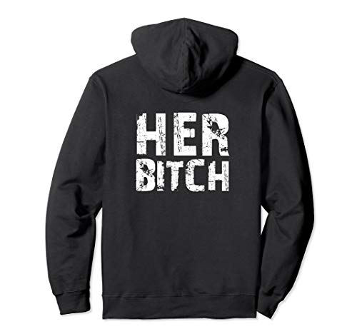 HER BITCH Kinky Couples Outfit FemDom Master Slave Gift Idea Pullover -