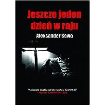 JESZCZE JEDEN DZIEN W RAJU - One More Day in Paradise - English/Polish Edition: Bilingual Edition - Wydanie Dwujezyczne