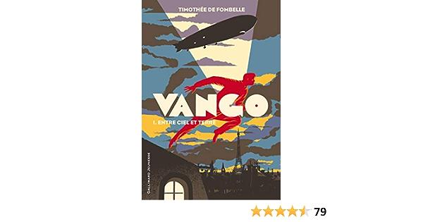 Vango Timothee De Fombelle 9782070631247 Amazon Com Books