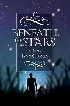 Beneath the Stars by [Charles, Lynn]