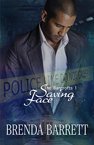 Saving Face (The Bancrofts Book 1)