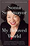 img - for [By Sonia Sotomayor ] My Beloved World (Paperback) 2018 by Sonia Sotomayor (Author) (Paperback) book / textbook / text book