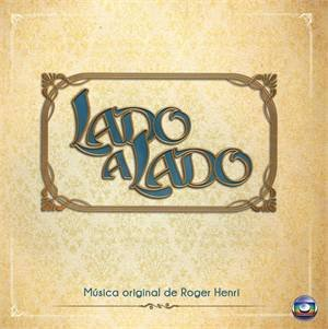 Roger Henri - Lado A Lado (Ost) - Musica Original de Roger Henri