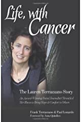 Life, with Cancer: The Lauren Terrazzano Story Paperback