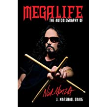 Megalife: The Autobiography of Nick Menza