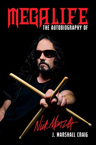 Megalife: The Autobiography of Nick Menza (Best Marshall For Metal)