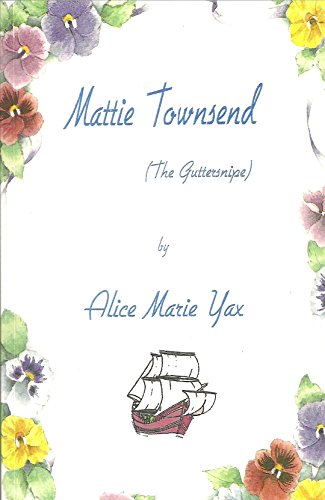 Mattie Townsend (The Guttersnipe) (English Edition)