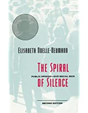 The Spiral of Silence: Public Opinion--Our Social Skin