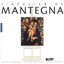 ATELIER DE MANTEGNA