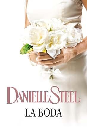 La boda (Spanish Edition) - Kindle edition by Danielle Steel