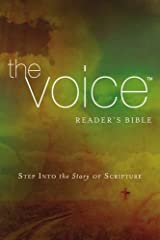 The Voice Readers Bible, Paperback: Step Into the Story of Scripture Paperback