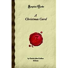 A Christmas Carol (Forgotten Books)