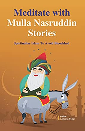 Meditate With Mulla Nasruddin Stories