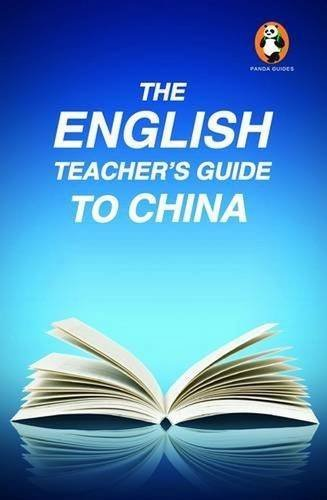 The English Teacher's Guide to China (Panda Guides) by Aaron Fox-Lerner (2014-09-02)