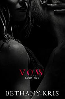 Vow (Andino + Haven Book 2) by [Bethany-Kris]