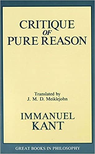 The Critique of Pure Reason (Great Books in Philosophy)