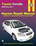 Toyota Corolla 2003 thru 2013 (Haynes Repair Manual)
