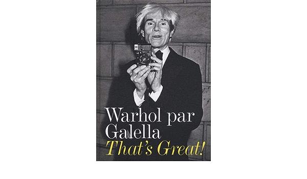 Thats Great! : Warhol par Galella: Amazon.es: Galella, Ron ...