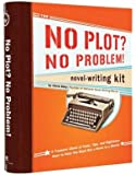 No Plot? No Problem!: A Low-Stress, High-Velocity Guide to