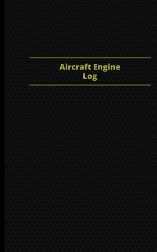 Aircraft Engine Log (Logbook, Journal - 96 pages, 5 x 8 inches): Aircraft Engine Logbook (Purple Cover, Small) (Centurion Logbooks/Record Books)