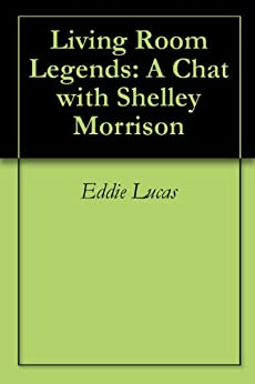 Living room legends a chat with shelley morrison kindle for Living room joke