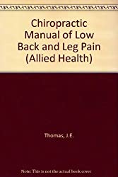 Chiropractic Manual of Low Back and Leg Pain (Allied Health)