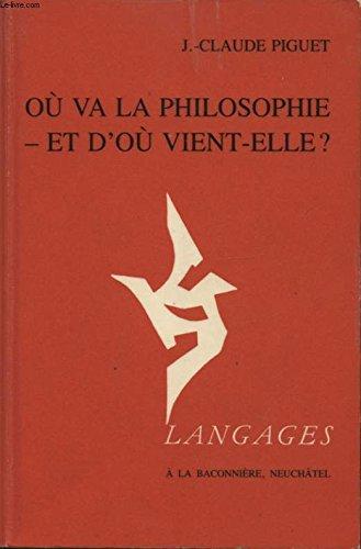Où va la philosophie- et d où vient-elle? (Langages)