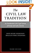#5: The Civil Law Tradition, 3rd Edition: An Introduction to the Legal Systems of Europe and Latin America