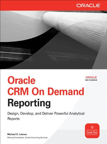 Download Oracle CRM On Demand Reporting (Oracle Press) Pdf