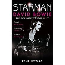 Starman: David Bowie - The Definitive Biography (English Edition)