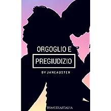 Orgoglio e Pregiudizio (RSM Classics Illustrated Edition) (Italian Edition)