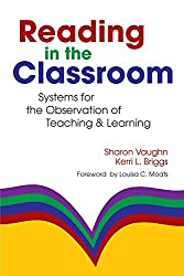 Reading in the Classroom: Systems for the Observation of Teaching and Learning