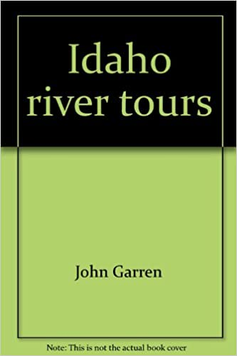 Book Idaho river tours: A guide to touring Idaho's most popular whitewater rivers