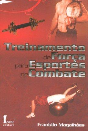 Treinamento de Força Para Esportes de Combate