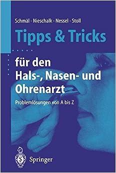 Book Tipps und Tricks für den Hals- Nasen- und Ohrenarzt: Problemlösungen von A bis Z (German Edition)
