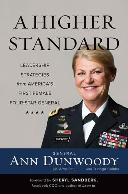 Leadership Strategies from America's First Female Four-Star General A Higher Standard (Hardback) - Common