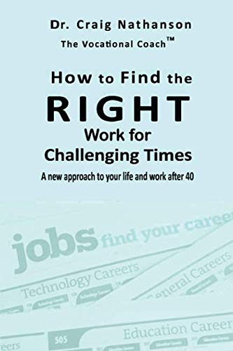 How to Find the RIGHT Work for Challenging Times ebook