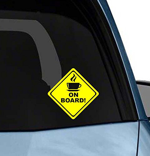 - Hot Coffee on Board Funny Cute Bumper Window car Vinyl Saying Lettering MacBook Sticker Stencil Decal Art Die-Cut (no Background Color)