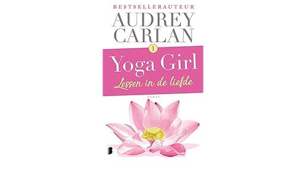 Lessen in de liefde (Yoga girl Book 1) (Dutch Edition) eBook ...