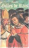 Image de Gilles de Rais, ou, La passion du défi (Histoire Payot) (French Edition)